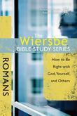 The Wiersbe Bible Study Series: Romans