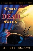 Cue the Dead Guy: A Polly Deacon Mystery