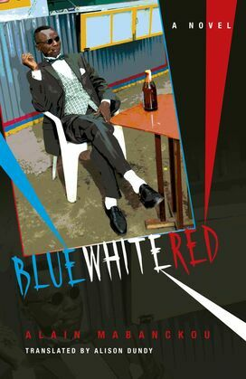 Blue White Red: A Novel