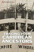 Tracing Your Caribbean Ancestors: A National Archives Guide