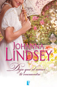 Johanna Lindsey - Deja que el amor te encuentre