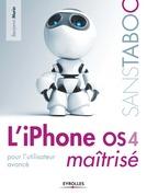 L'iPhone OS 4 maîtrisé