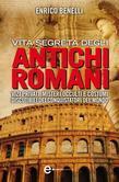 Vita segreta degli antichi romani