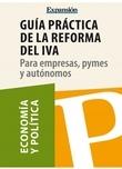 Guía práctica de la reforma del IVA