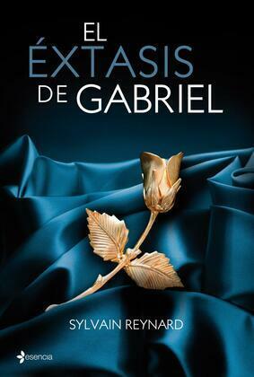 Sylvain Reynard - El éxtasis de Gabriel