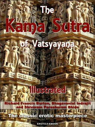 The Kama Sutra of Vatsyayana Illustrated