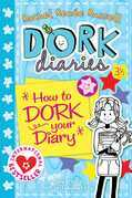 Dork Diaries 3 : How to Dork Your Diary