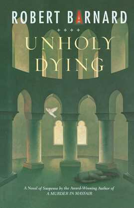 Unholy Dying: A Crime Novel