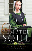 The Tempted Soul: An Amish Quilt Novel