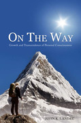On the Way: Growth and Transcendence of Personal Consciousness