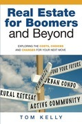 Real Estate for Boomers and Beyond