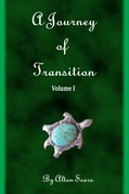 Journey of Transition Volume 1