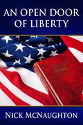 An Open Door of Liberty