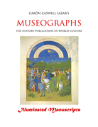 Museographs: Illuminated Manuscripts