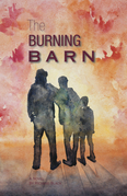 The Burning Barn: Speed and Hattie In Civil War Missouri