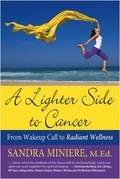 A Lighter Side to Cancer: From Wake-up Call to Radiant Wellness