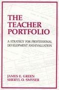 The Teacher Portfolio: A Strategy for Professional Development and Evaluation