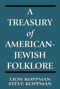 A Treasury of American-Jewish Folklore