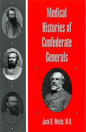 Medical Histories of Confederate Generals