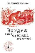 Borges e gli oranghi eterni