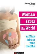 Woman saves the world