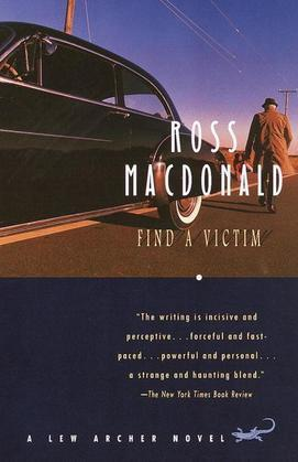 Find a Victim: A Lew Archer Novel