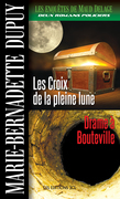 Les croix de la pleine lune