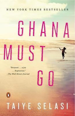 Ghana Must Go: A Novel