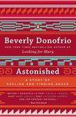 Astonished: A Story of Evil, Blessings, Grace, and Solace