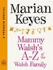 Mammy Walsh's A-Z of the Walsh Family: A Penguin Special from Viking