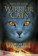 WARRIOR CATS 3. I segreti della foresta