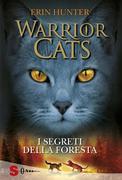 WARRIOR CATS 3. I segreti della foresta