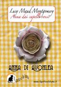 Anna dai Capelli Rossi - Anna di Avonlea