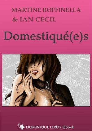 Domestiqué(e)s