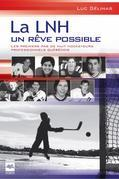 La LNH, un rêve possible T1