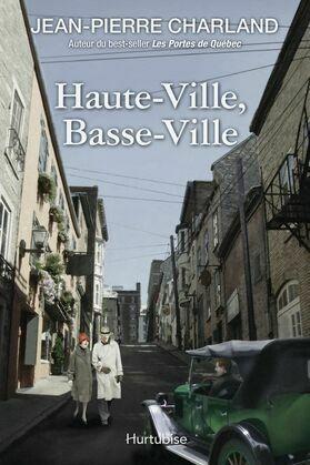 Haute-Ville, Basse-Ville
