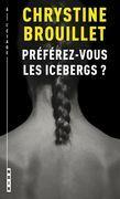 Préférez-vous les icebergs ?