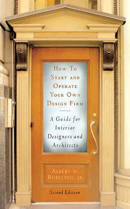 How to Start and Operate Your Own Design Firm