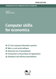 Computer Skills for Economics - Third Edition