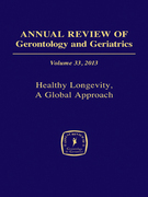 Annual Review of Gerontology and Geriatrics, Volume 33, 2013: Healthy Longevity
