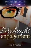 Midnight Engagement