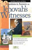 10 Q & A on Jehovah's Witnesses