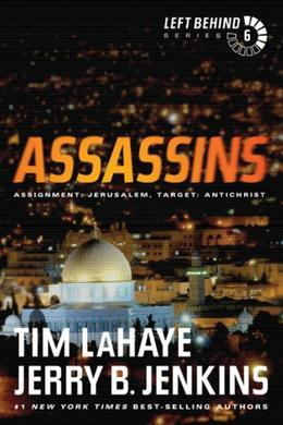 Assassins: Assignment: Jerusalem, Target: Antichrist