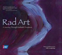 Rad Art: A Journey Through Radiation Treatment