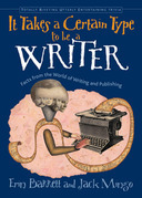 It Takes a Certain Type to be a Writer: Facts from the World of Writing and Publishing