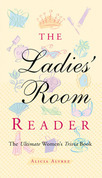 Ladies' Room Reader: The Ultimate Women's Trivia Book