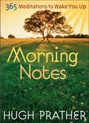 Hugh Prather - Morning Notes: 365 Meditations to Wake You Up