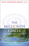 The Millionth Circle: How to Change Ourselves and the World