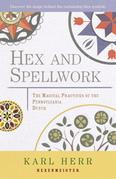 Hex and Spellwork: The Magical Practices of the Pennsylvania Dutch