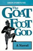 Goat Foot God: A Novel